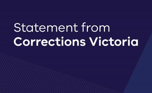 Graphic that says 'Statement from Corrections Victoria'